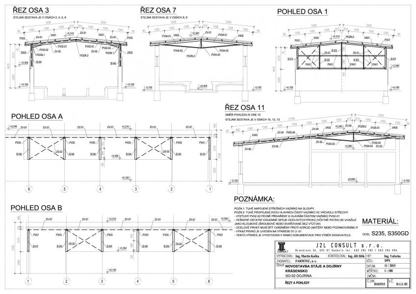 Pohledy a řezy ocelovou konstrukcí dojírny